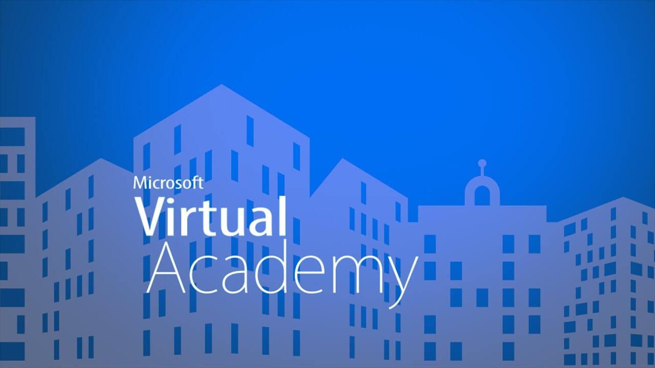 Microsoft Virtual Academy mang lại những thời gian học tuyệt vời