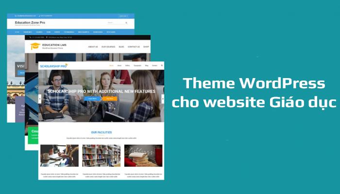 Top 8 theme WordPress giáo dục cho website trường học, trung tâm